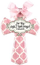 Pink Quatrefoil Medium Cross - For this child, I have prayed